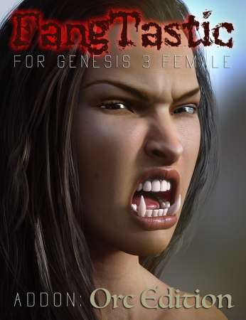 FangTastic ADDON:Orc for Genesis 3 Female(s)